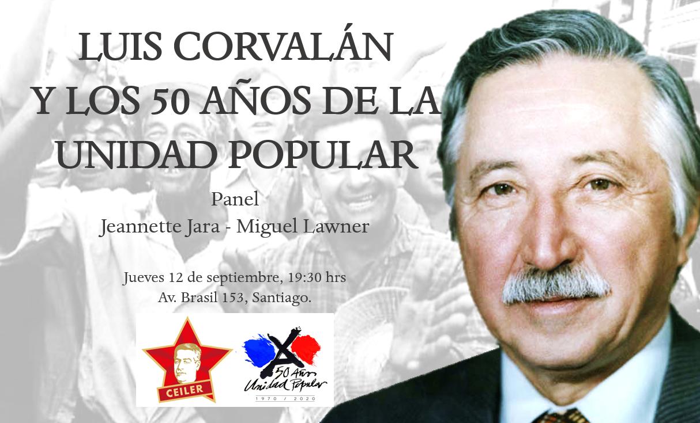 LUIS CORVALÁN Y LOS 50 AÑOS DE LA UNIDAD POPULAR