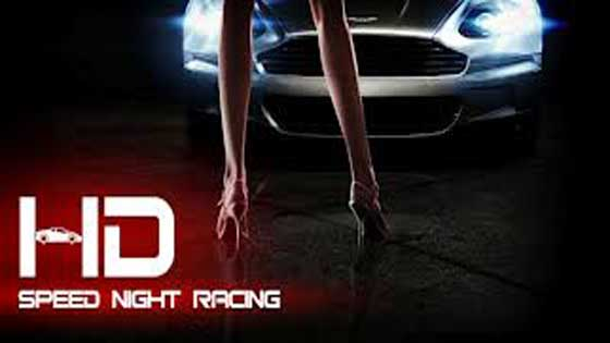 Speed Night Racing HD game for android,android game,free android game download