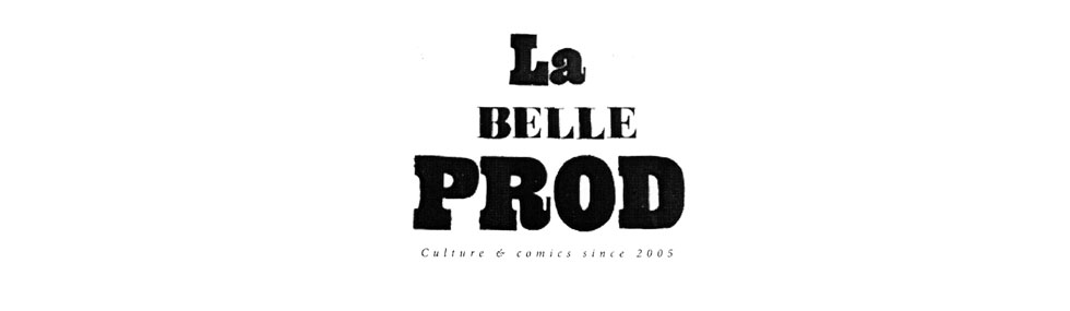 La belle production