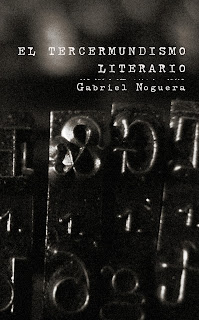 http://www.amazon.es/El-Tercermundismo-Literario-Gabriel-Noguera/dp/1447757866/ref=sr_1_3/278-0308091-7397236?s=books&ie=UTF8&qid=1383744893&sr=1-3