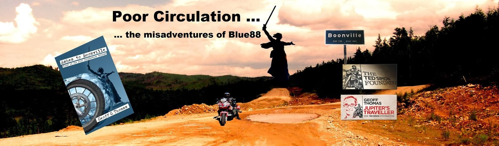 Poor Circulation .. the motorcycle misadventures of Blue88