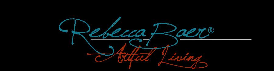 Rebecca Baer® Artful Living