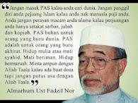 Pesanan Almarhum Ustaz Fadzil