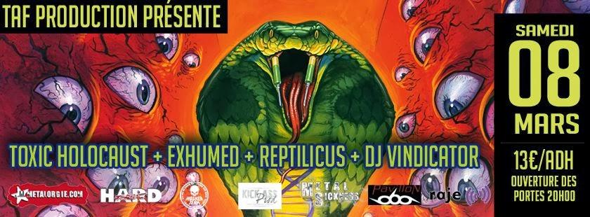 Toxic Holocaust / Exhumed / Reptilicus @ Secret Place, Saint-Jean-de-Védas, Montpellier 08/03/2014.