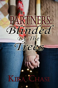 Partners: Book 3: Blinded By The Trees