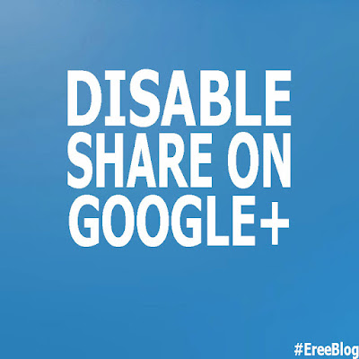 How-to-disable-share-on-google-plus-on-blogger