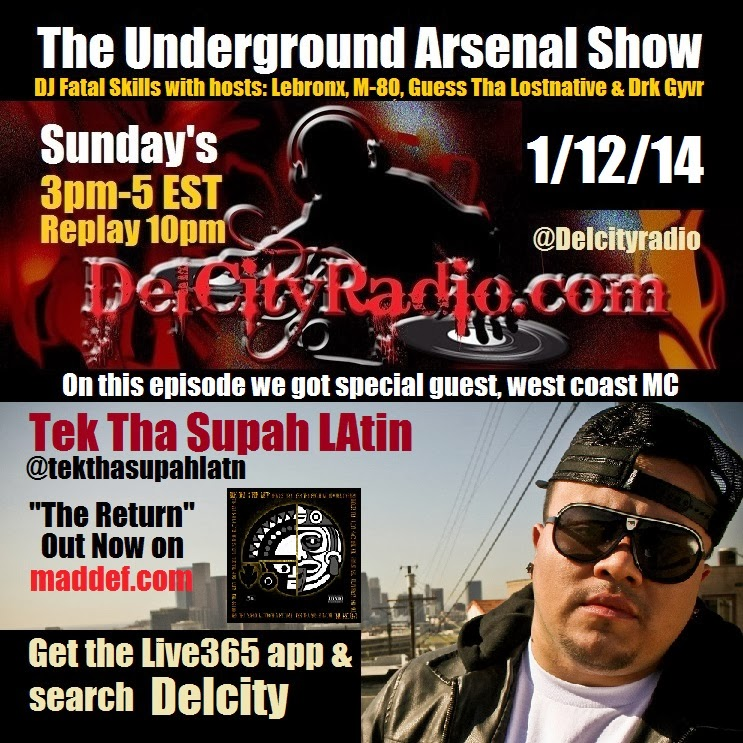 http://www.mixcloud.com/DelCityRadio/the-underground-arsenal-show-with-special-guest-tek-tha-supah-latin/