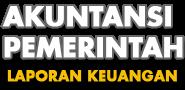 AKUNTANSI PEMERINTAH & LAPORAN KEUANGAN (AKLAP)