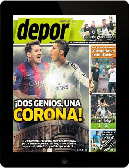 Diario Depor Perú (24 Octubre 2014) ESPAÑOL - ¡Dos genios, una corona! Cristiano llega al derbi en su mejor racha goleadora