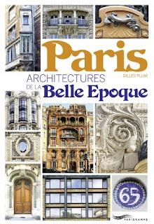 Architectures de la Belle Epoque à Paris par Gilles Plum