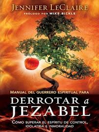 MANUAL DEL GUERRERO ESPIRITUAL PARA DERROTAR A JEZABEL - JENNIFER LECLAIRE