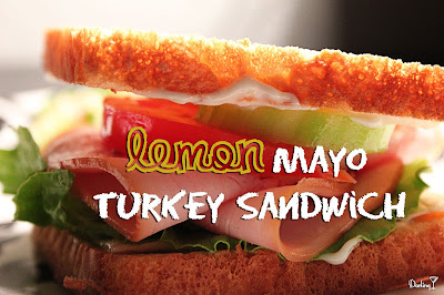 Lemon Mayo Turkey Sandwich