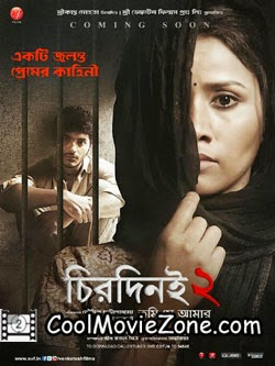 Chirodini Tumi Je Amar 2 (2014) Bengali Movie