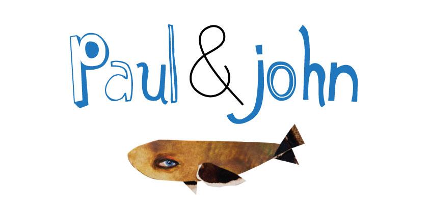 Paul&John