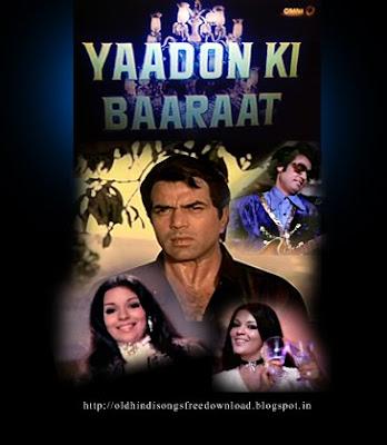 Yaadon Ki Baaraat 1973 Songs