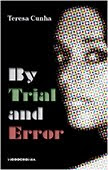 By Trial and Error de Teresa Cunha