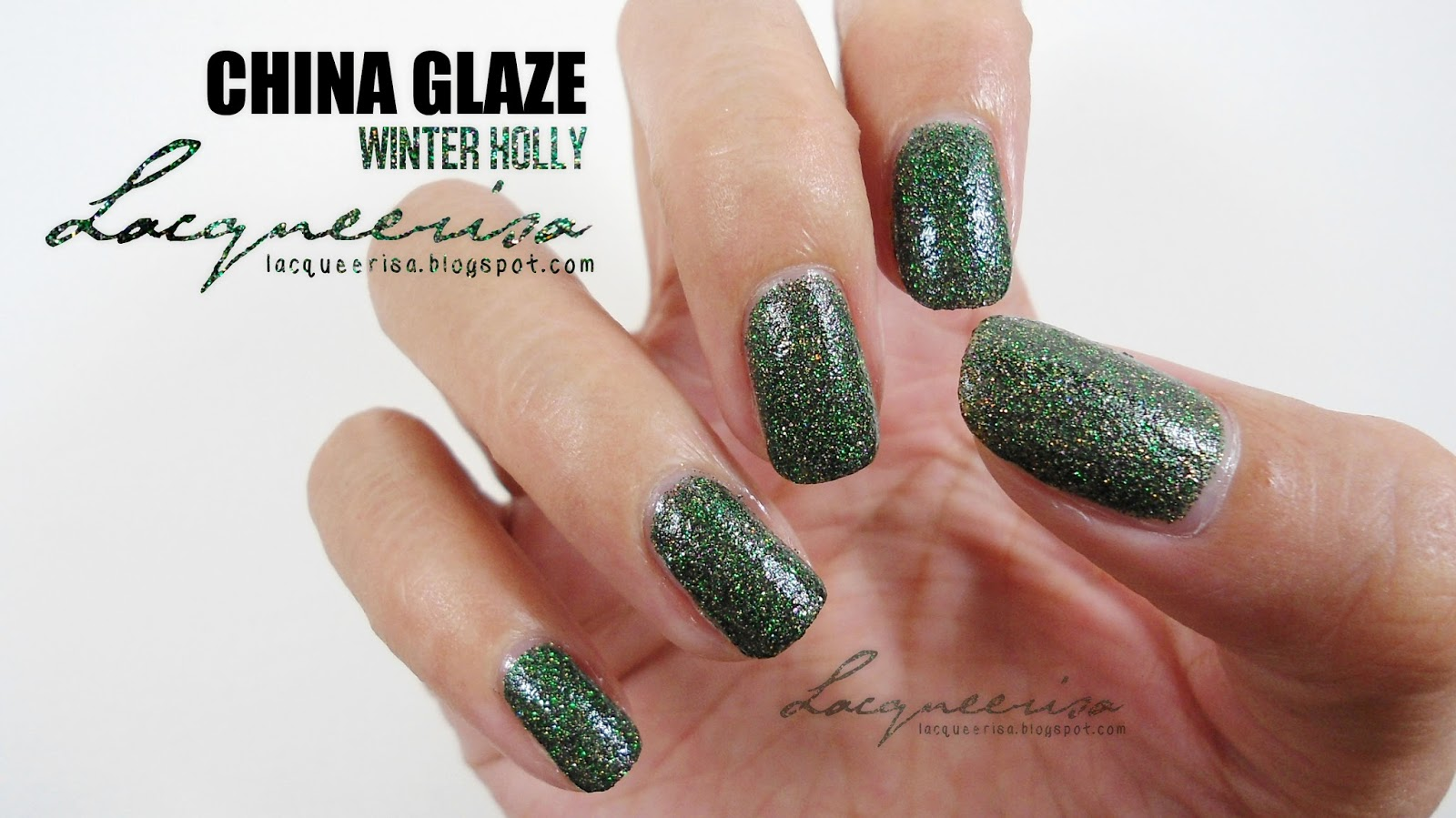 Lacqueerisa: China Glaze Winter Holly
