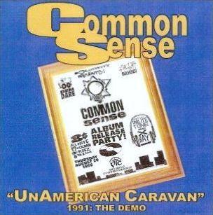 Common Sense – Unamerican Caravan: Demo Tape (1991) (VBR)