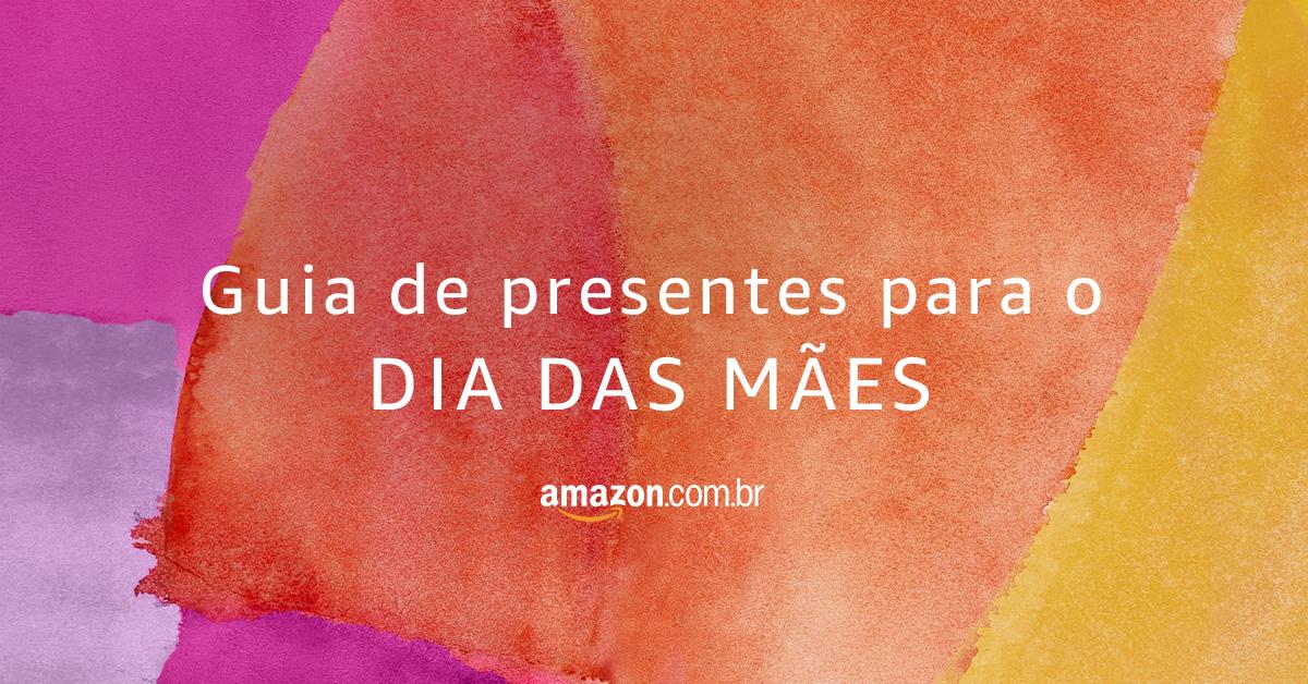 Dia das Mães Amazon
