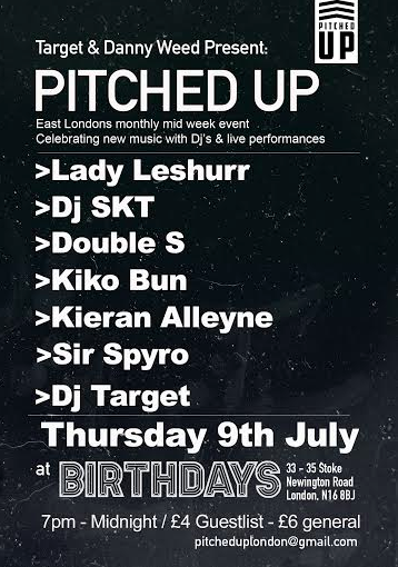 Lady Leshurr, DJ Skt, Double S, Kiko Bun, Kieran Alleyne, Sir Spyro, DJ Target pitched up