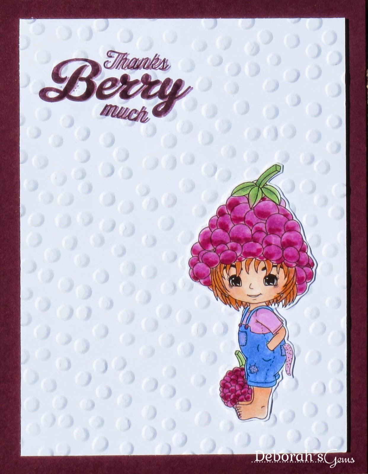Thanks Berry Much - photo by Deborah Frings - Deborah's Gems