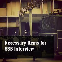 Necessary Items for SSB Interview: Check List