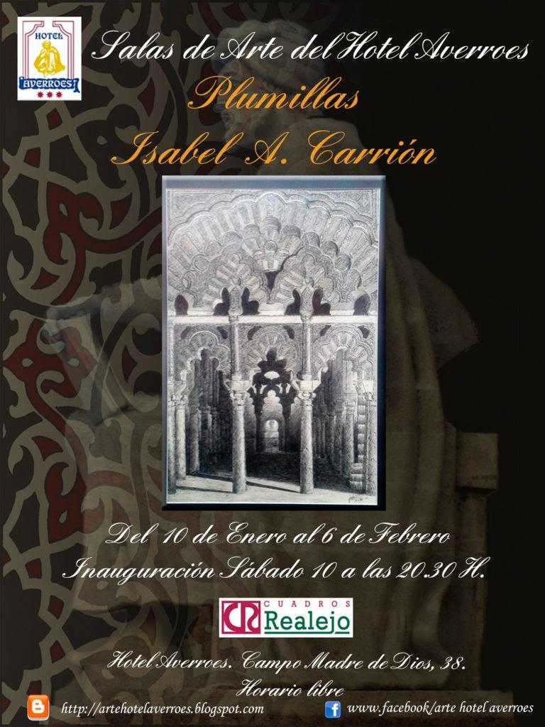 Enero Doble inauguración:Exposición de Plumillas de Isabel A. Carrión