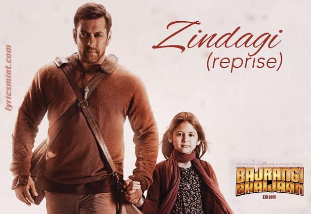 Zindagi (Reprise) Lyrics - Bajrangi Bhaijaan