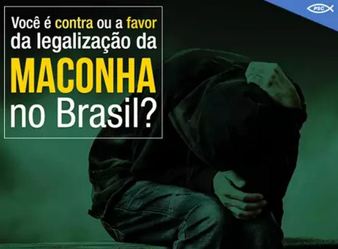 Você é contra ou a favor da legalização da maconha no Brasil?
