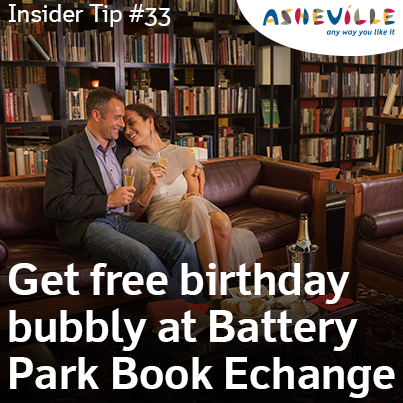 Asheville Insider Tip: Get Free Bubbly on Your Birthday at Battery Park Book Exchange.