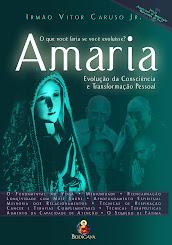 Amaria - Nova Obra do Irmão Vitor