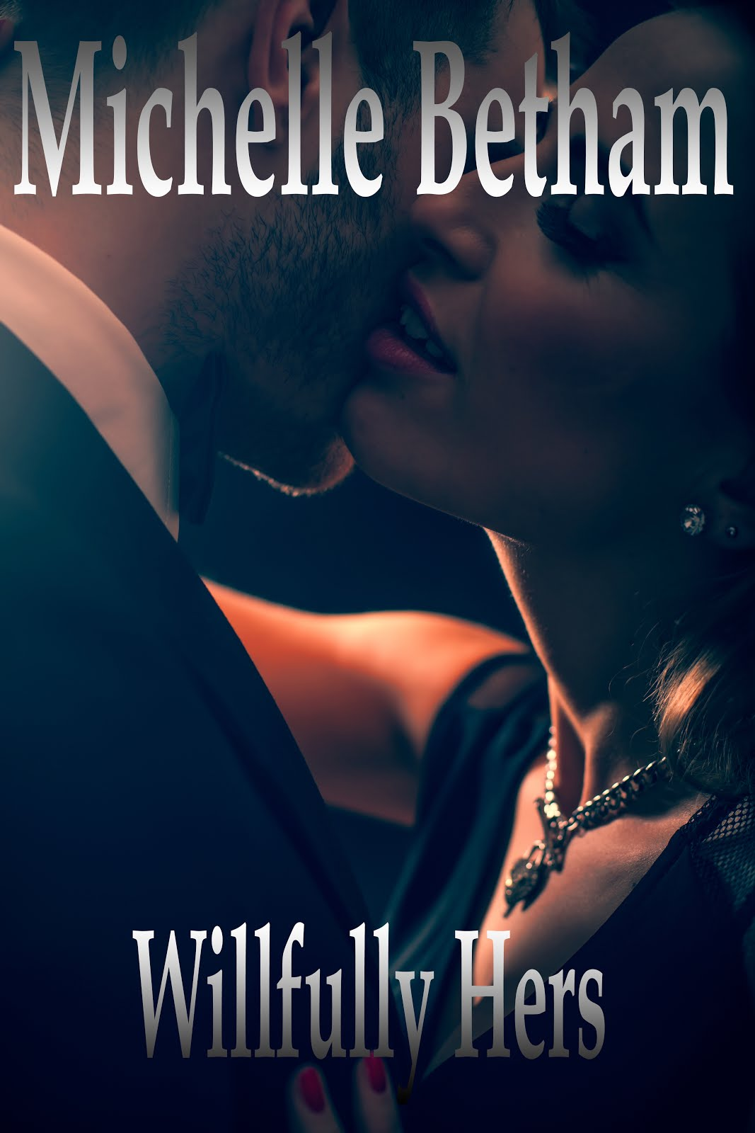 'Willfully Hers' - The Dirty Business Series Book #2
