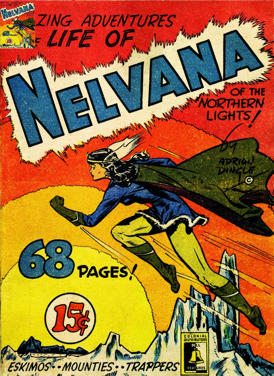 The Great Comic Book Heroes Nelvana Of The Northern Lights A
