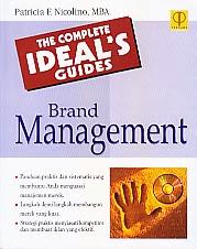 toko buku rahma: buku THE COMPLETE IDEAL'S GUIDES BRAND MANAGEMENT, pengarang patricia f. nicolino, penerbit prenada