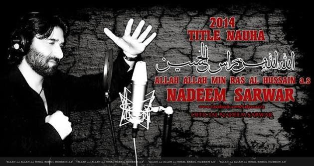 Nadeem Sarwar 2014 Full Album Video Nohay is released at 10th of