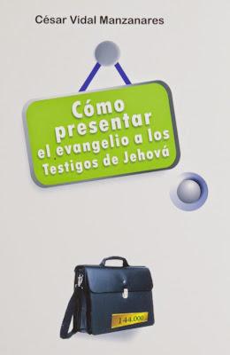 César Vidal-Como Presentar El Evangelio a Los Testigos De Jehová-