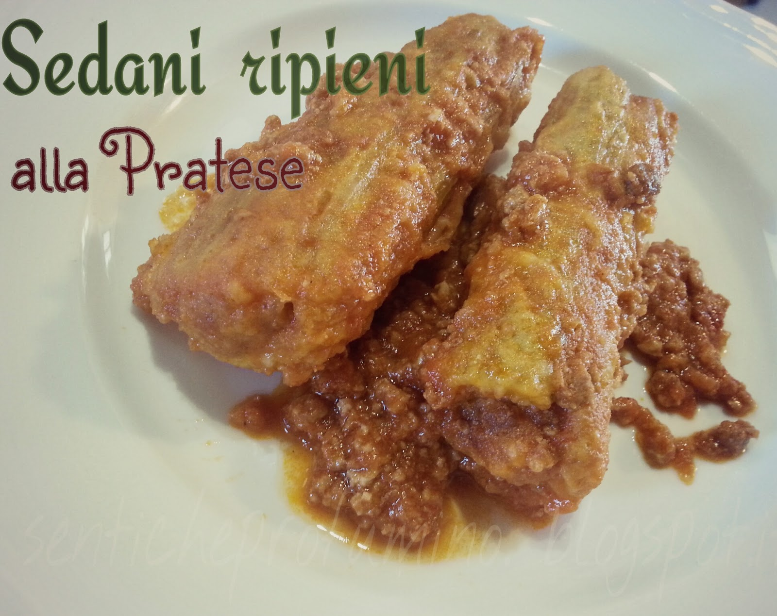 Sedani ripieni alla Pratese, Cucina Toscana