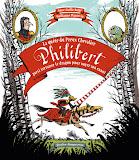 La quête du preux chevalier Philibert...