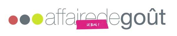 Affaire de Goût - Le Blog