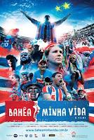 Bahea minha vida - Filme do Bahia