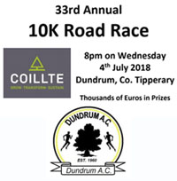 Probably the fastest 10k race in Munster... Dundrum, Tipperary - Wed 4th July 2018