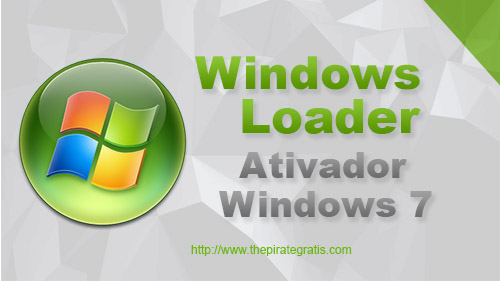 Download Windows Loader v2.2 - Ativador Windows 7 DEFINITIVO