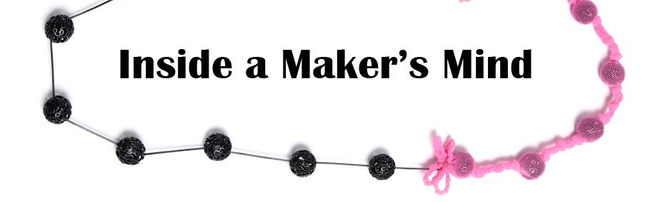 Inside a Maker's Mind
