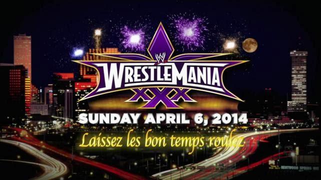 WrestleMania XXX : Laissez les bons temps rouler