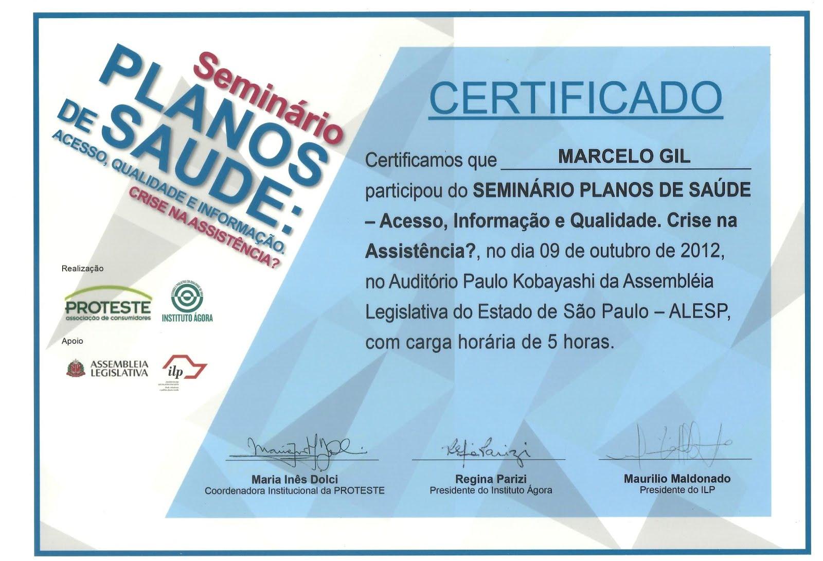 CERTIFICADO DE PARTICIPAÇÃO EM SEMINÁRIO DA ASSOCIAÇÃO BRASILEIRA DE DEFESA DO CONSUMIDOR / 2012