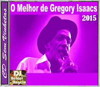CD The Best of Gregory Isaacs No Vignettes By DJ Helder Angelo