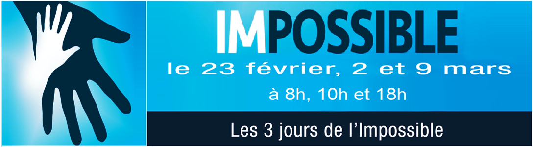 3 dimanches de l'Impossible
