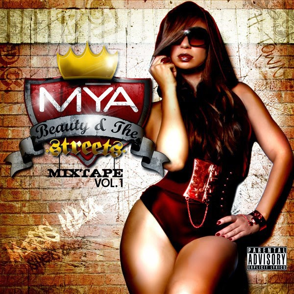 Mýa - Beauty & The Streets - Mixtape, Vol. 1 Cover