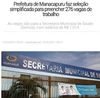Prefeitura de Manacapuru faz seleção simplificada para preencher 276 vagas de trabalho