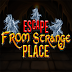 Escape From Strange Place